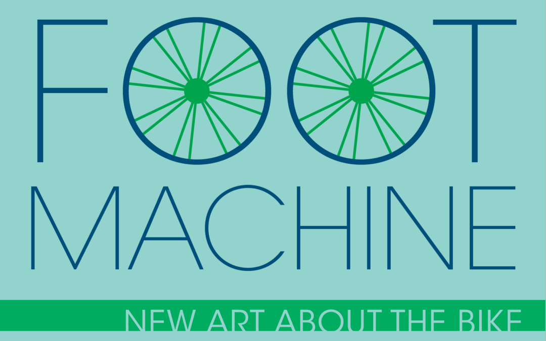 FOOT Machine: New Art About The Bike