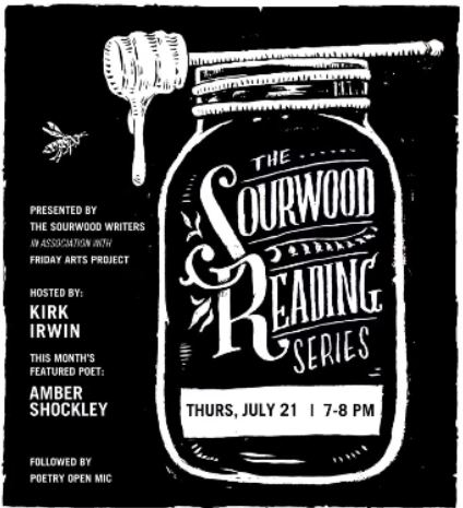 July Sourwood Readings Featuring Amber Shockley
