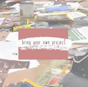 BYOP - Bring Your Own Project @ Friday Arts Project Studio