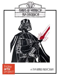 FriArts @ Winthrop Film Discussion - Star Wars: A New Hope @ Kinard Auditorium