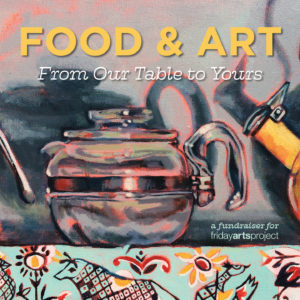 FOOD & ART Fundraiser 2020 @ Zoom