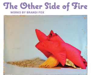 The Other Side of Fire Exhibit @ The Courtroom Gallery @ Gettys