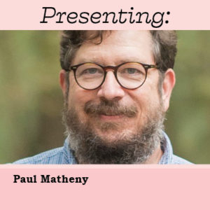A GUIDED CONVERSATION with Paul Matheny @ Zoom